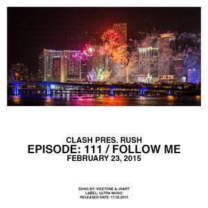 Episode: 111 / FOLLOW ME / Feb 23, 2015