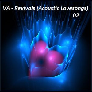 VA - Revivals (Acoustic Lovesongs) 02