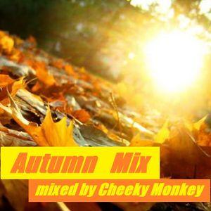 Autumn Mix mixed by Cheeky Monkey