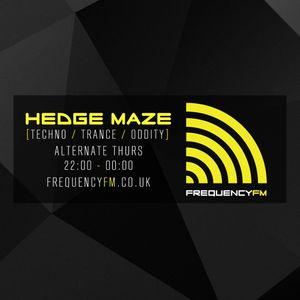 Hedge Maze [Techno / Oddity] - Frequency FM - 24th March 2016