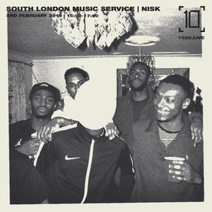 South London Music Service w/ Nisk - 3rd February 2019