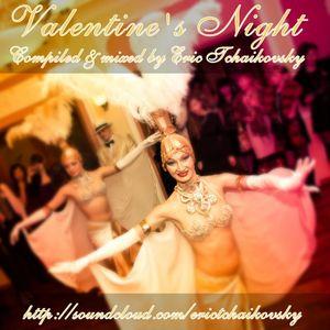 Valentine's Night Mix by Eric Tchaikovsky