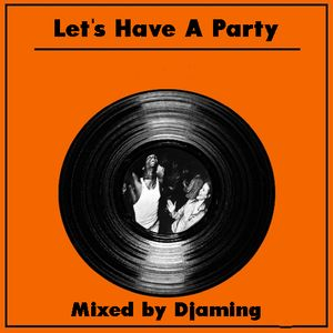 Let's Have A Party 2018
