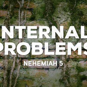 Internal Problems [Nehemiah 5]