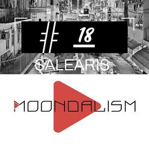 Moondalism Podcast #18 [ SALEARIS ]
