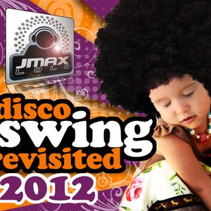 Disco Swing - Revisited 2012
