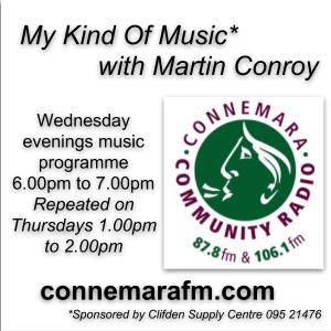 Connemara Community Radio  - 'My Kind Of Music' with Martin Conroy - 27dec2017