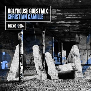 CHRISTIAN CAMILLE - UGLYHOUSE GUEST MIX [09] [2014]