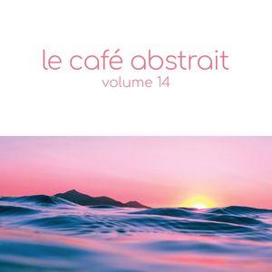 le café abstrait vol. 14 - extended mix