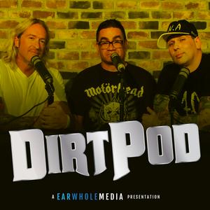 Dirtpod 006: Rawk Tawk Too!