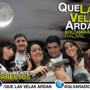 Que Las Velas Ardan #87 - Martes 22-07-2014 - Radio La Bici