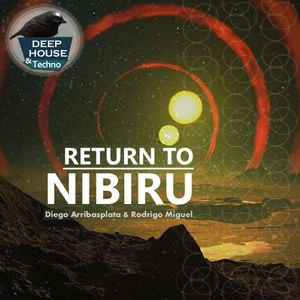 Return to Nibiru (by Diego Arribasplata & Rodrigo Miguel)