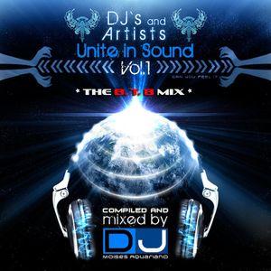 DJs & Artists UNITE in SOUND VOL 1 ~ DJ Moises Aquariano & B.T.B. * Blue Tone Boy *