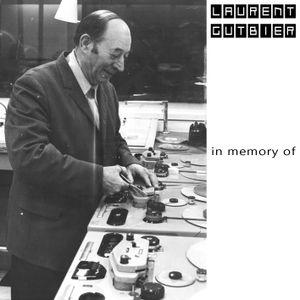 LAURENT GUTBIER aka LORREN G - IN MEMORY OF....(Original minimal paradise mix)