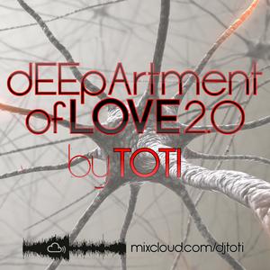 TOTI present: dEEpArtment of LOVE #2.0