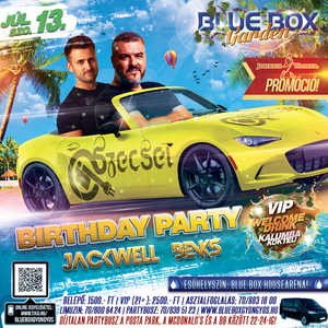 2019.07.13. - Szecsei & Jackwell - Blue Box Garden, Gyöngyös - Saturday