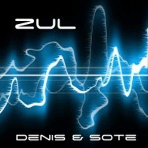 Sote & Denis on ZUL Second Room 3ª Parte