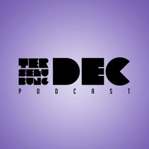 Dj Terselubung - December 2014 Podcast