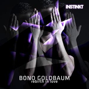 Bono Goldbaum - rebirth in love