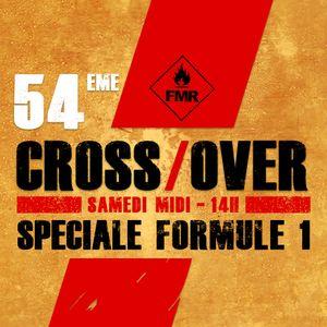Cross/Over #54 : Spéciale Formule 1