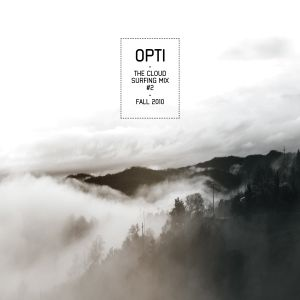 opti - The Cloud Surfing Mix #2 (Fall 2010)