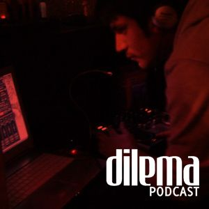DilemaPodcast Vol.4 -Zardinah Mixtape