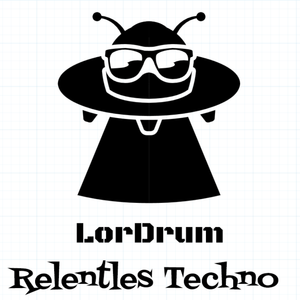 Relentles Techno - LorDrum Mix ( 10 )