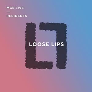 Loose Lips w/ Paxma b2b Voyeur - Wednesday 5th July 2017 - MCR Live Residents