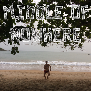 """""""Middle Of Nowhere"""" Mix (May 2017)"""