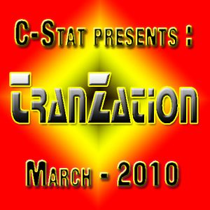 TranZation - March 2010 (Mixed By C-Stat)