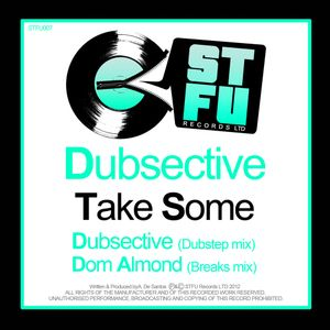 STFU promo mix - Dubsective/Take some - Out 20th feb!