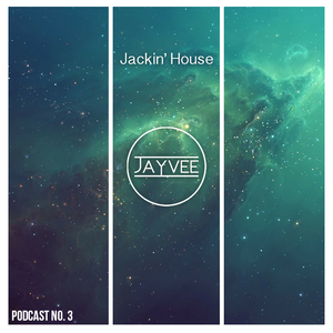 Podcast #3 - Jackin House (Bass House)