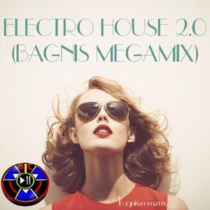 Electro House 2.0 ( BAGNIS Megamix )