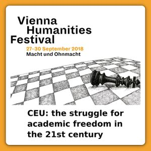 CEU: the struggle for academic freedom in the 21st century