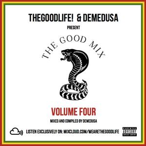TheGoodLife! x DEMEDUSA Present: The Good Mix Volume 4
