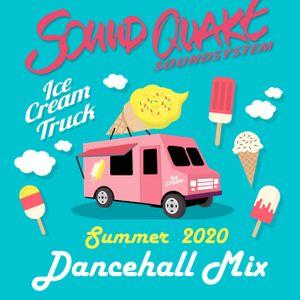 Ice Cream Truck - SoundQuake Dancehall Mix 2020