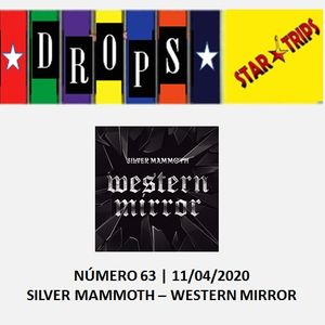 Programa Drops Star Trips - Edição nº 63 - Silver Mammoth - Western Mirror