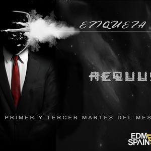 Aequus R presenta Etiqueta Negra 20 @EDMSpainRadio