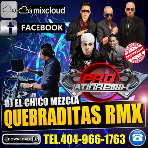 DJ EL CHICO MEZCLA QUEBRADITAS REMIX 2016 SIN CELLO