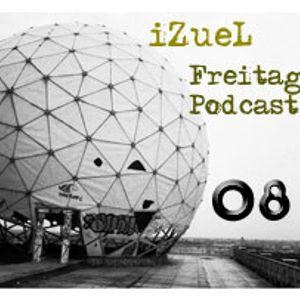 iZueL Freitag Podcast - 08 - 02032011