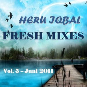 Heru Iqbal Fresh Mixes Vol. 5
