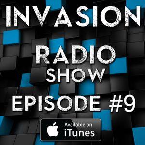Invasion Radio Show - Episode #09