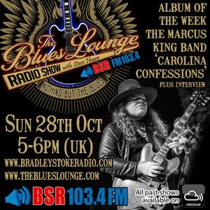 The Blues Lounge Radio Show The Marcus King band including Interview and album of the week