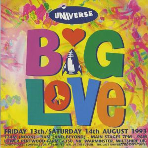 Lenny Dee Universe 'Big Love' 13th & 14th August 1993