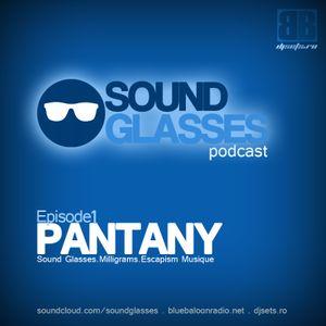 Sound Glasses PODCAST Episode 1 - PANTANY