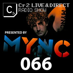 MYNC presents Cr2 Live & Direct Radio Show 066