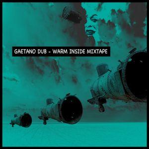 Warm Inside Mixtape