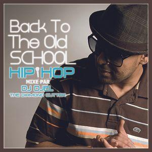 Back To The Old School Hip Hop U.S Version by Dj Djel