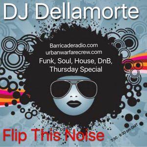 Flip This Noise 24.03.16 with Dellamorte