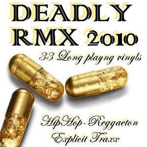 Deadly Rmx 01 (2010)